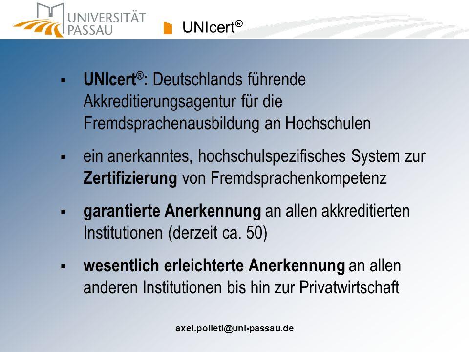 UNIcert® UNIcert®: Deutschlands führende Akkreditierungsagentur für die Fremdsprachenausbildung an Hochschulen.