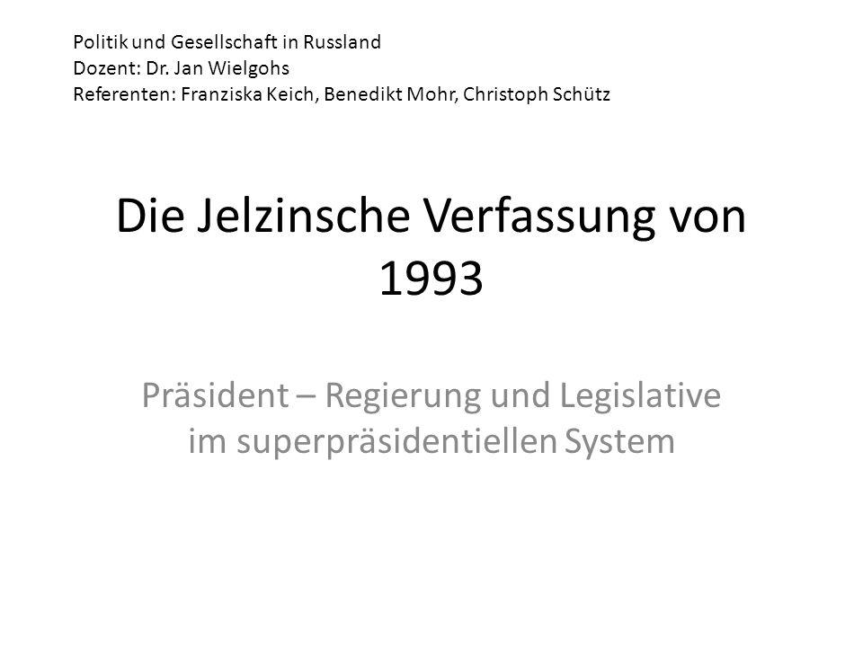 Die Jelzinsche Verfassung von 1993