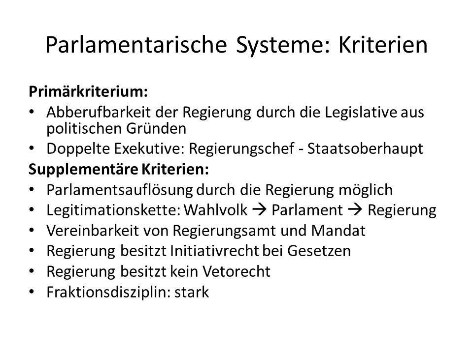 Parlamentarische Systeme: Kriterien