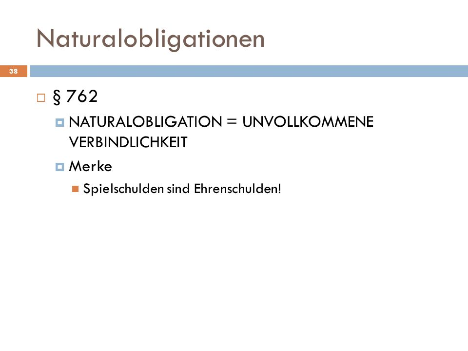 Naturalobligationen § 762
