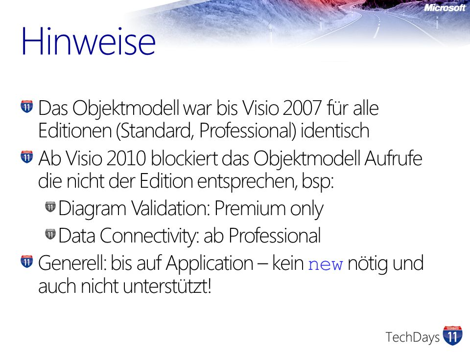 Hinweise Das Objektmodell war bis Visio 2007 für alle Editionen (Standard, Professional) identisch.