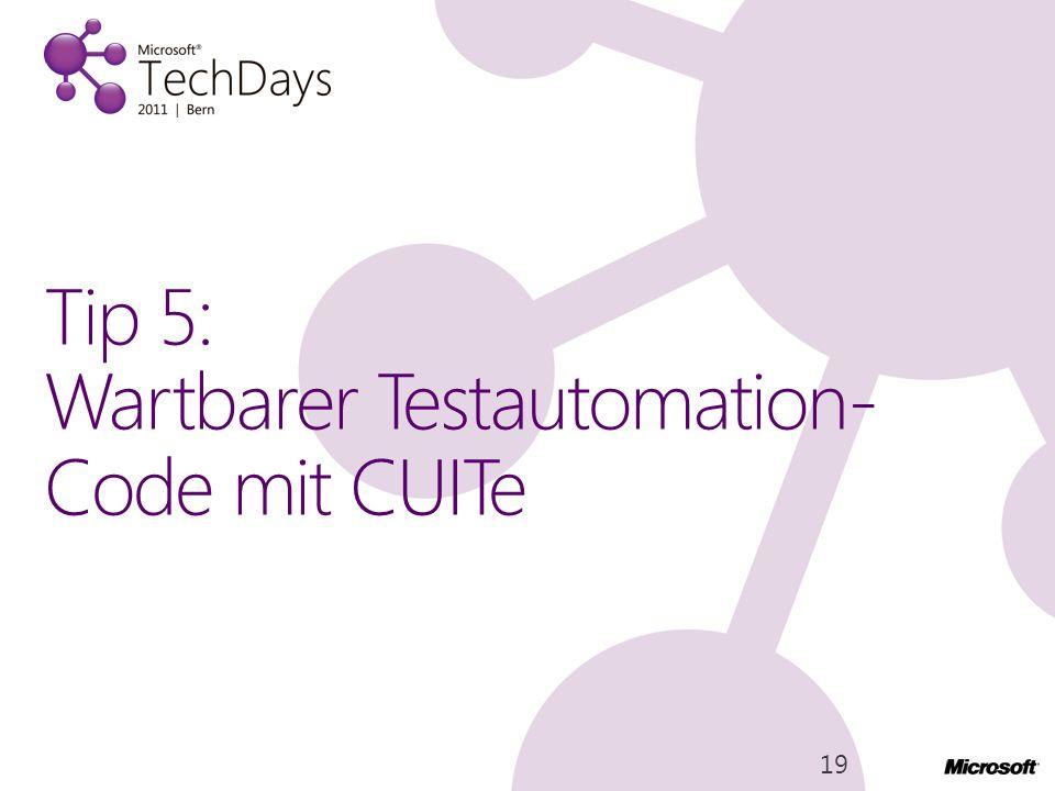 Tip 5: Wartbarer Testautomation-Code mit CUITe