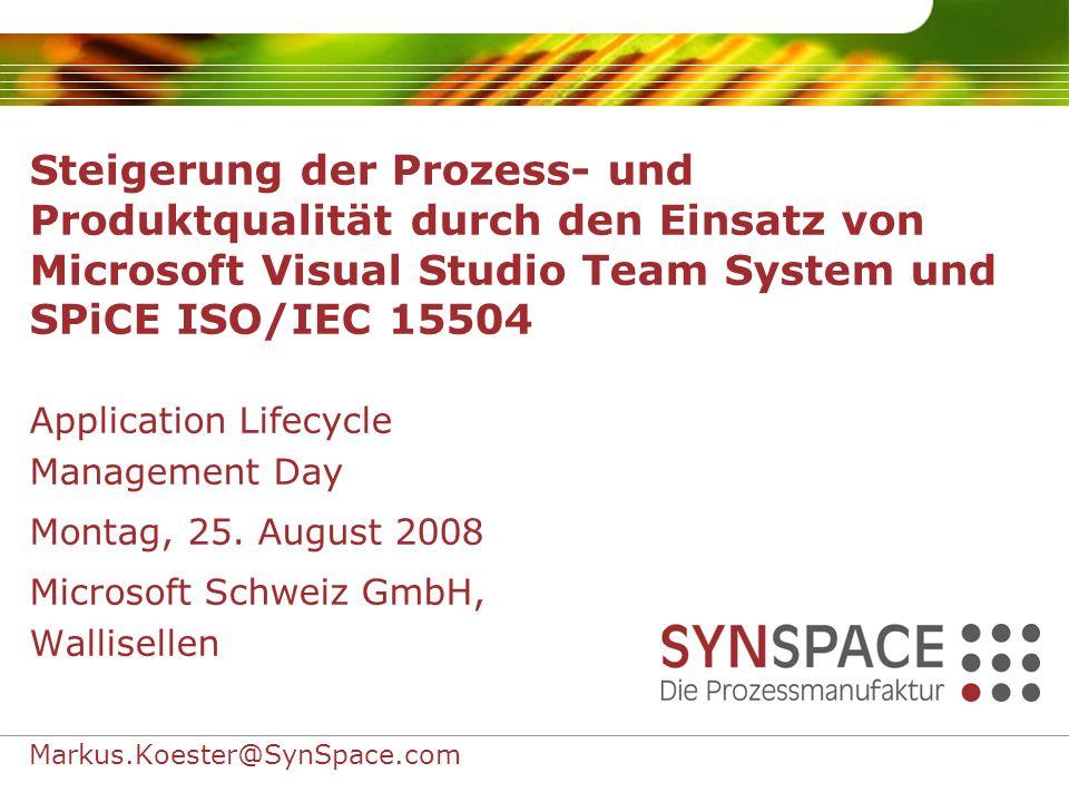 Master Slides Steigerung der Prozess- und Produktqualität durch den Einsatz von Microsoft Visual Studio Team System und SPiCE ISO/IEC 15504.