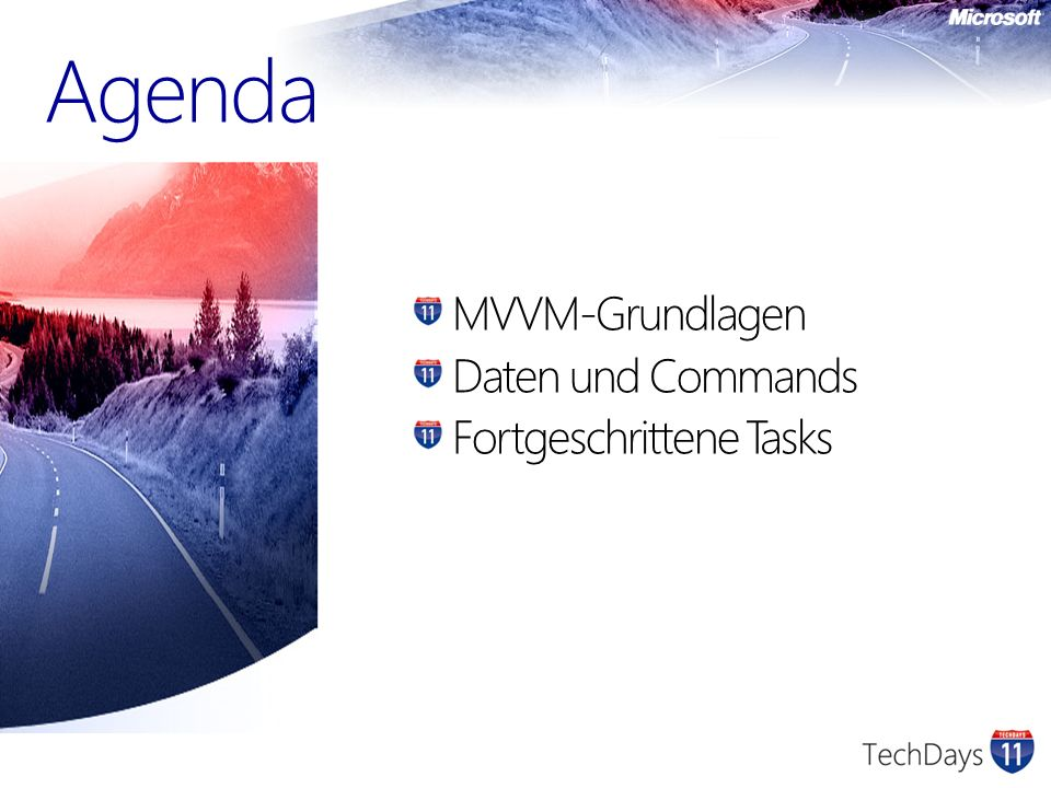 Agenda MVVM-Grundlagen Daten und Commands Fortgeschrittene Tasks