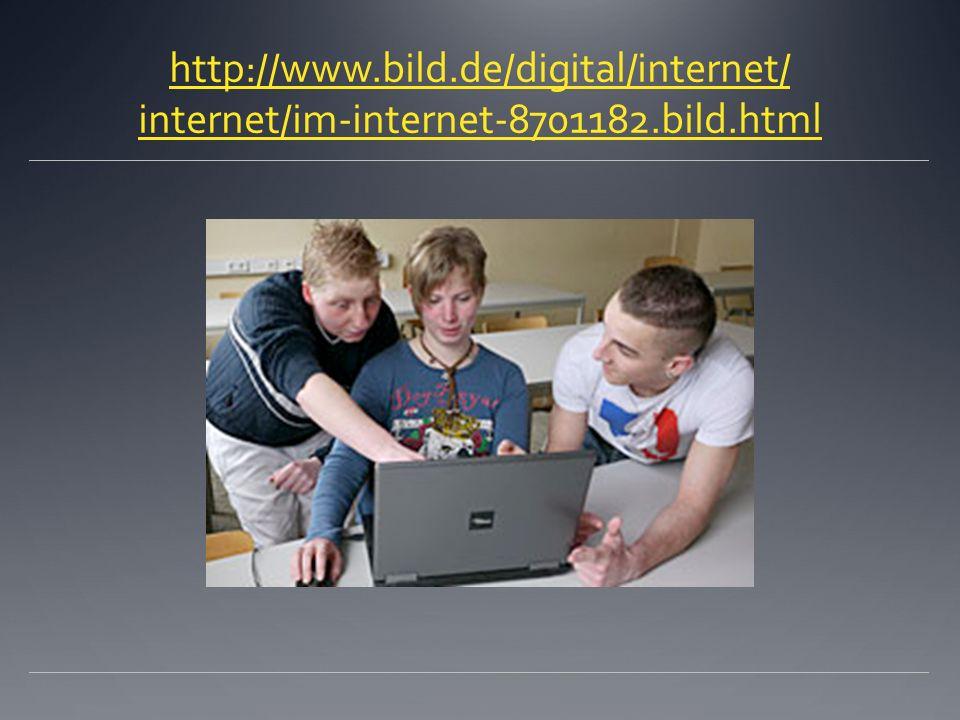 http://www. bild. de/digital/internet/ internet/im-internet-8701182