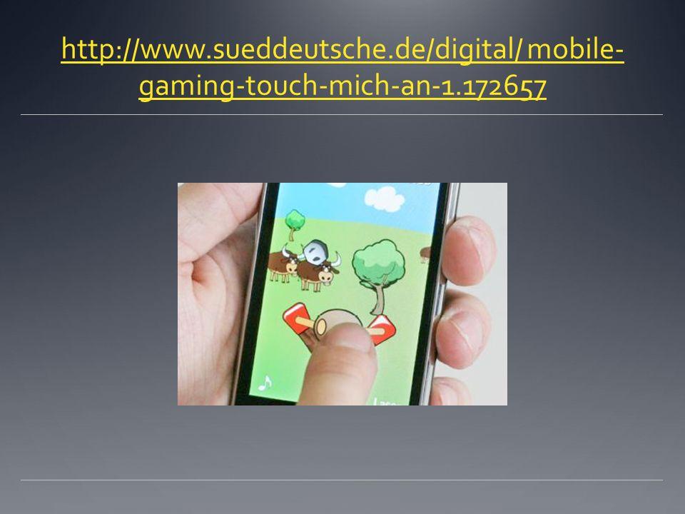 http://www. sueddeutsche. de/digital/ mobile-gaming-touch-mich-an-1