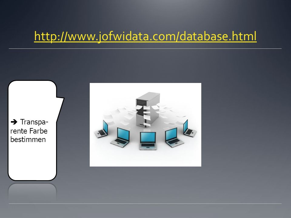 http://www.jofwidata.com/database.html  Transpa-rente Farbe bestimmen