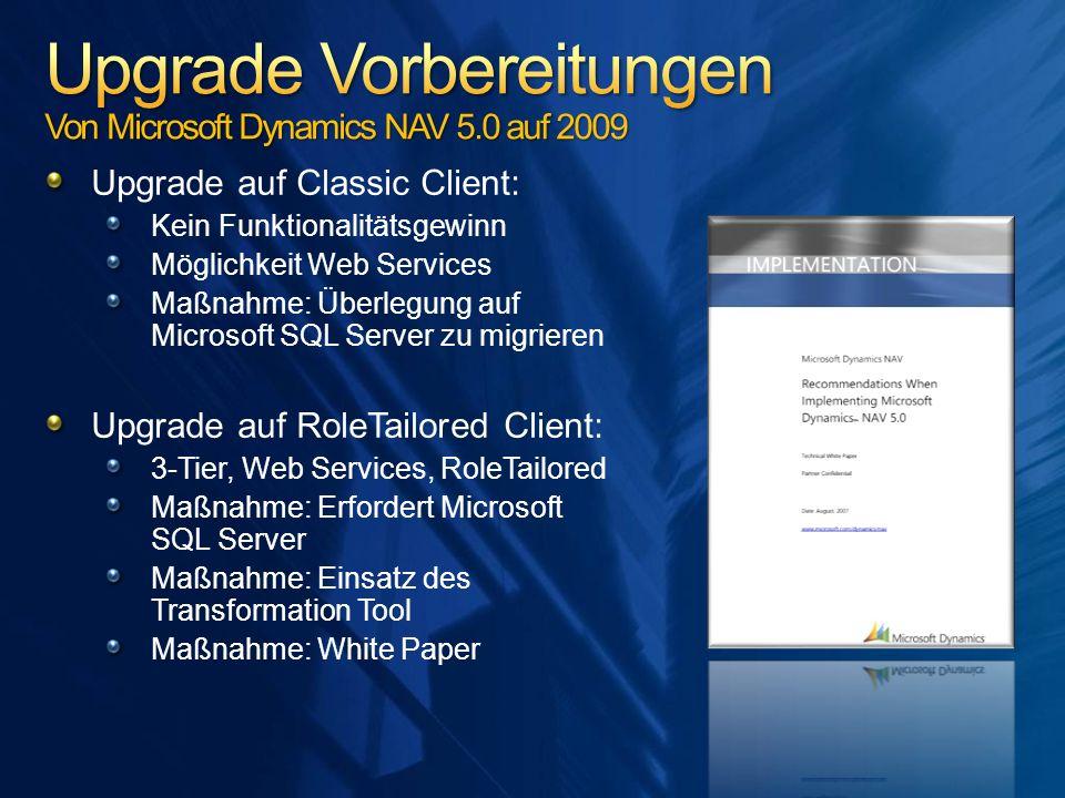Upgrade Vorbereitungen Von Microsoft Dynamics NAV 5.0 auf 2009