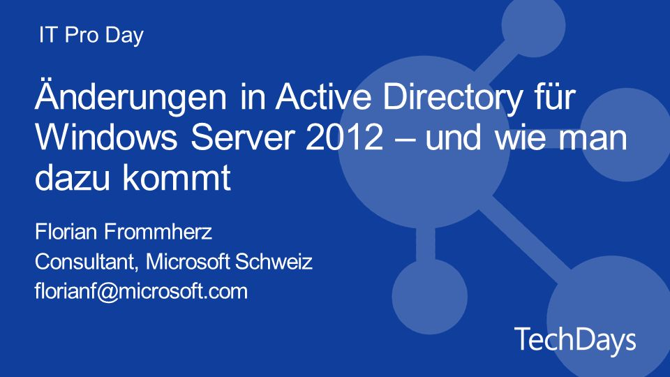 Änderungen in Active Directory für Windows Server 2012 – und wie man dazu kommt
