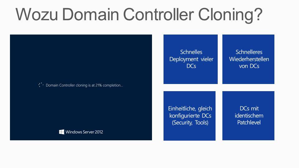 Wozu Domain Controller Cloning