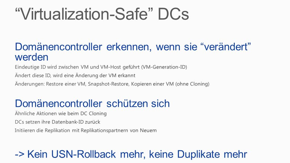 Virtualization-Safe DCs