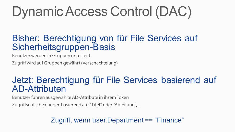 Dynamic Access Control (DAC)