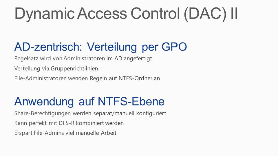 Dynamic Access Control (DAC) II