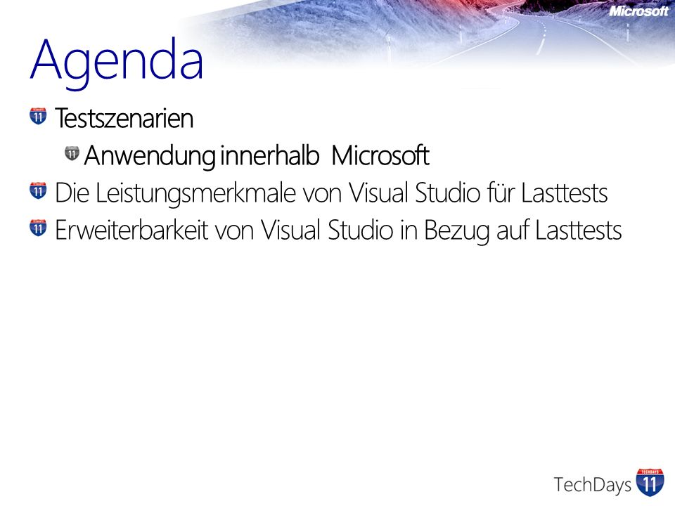 Agenda Testszenarien Anwendung innerhalb Microsoft