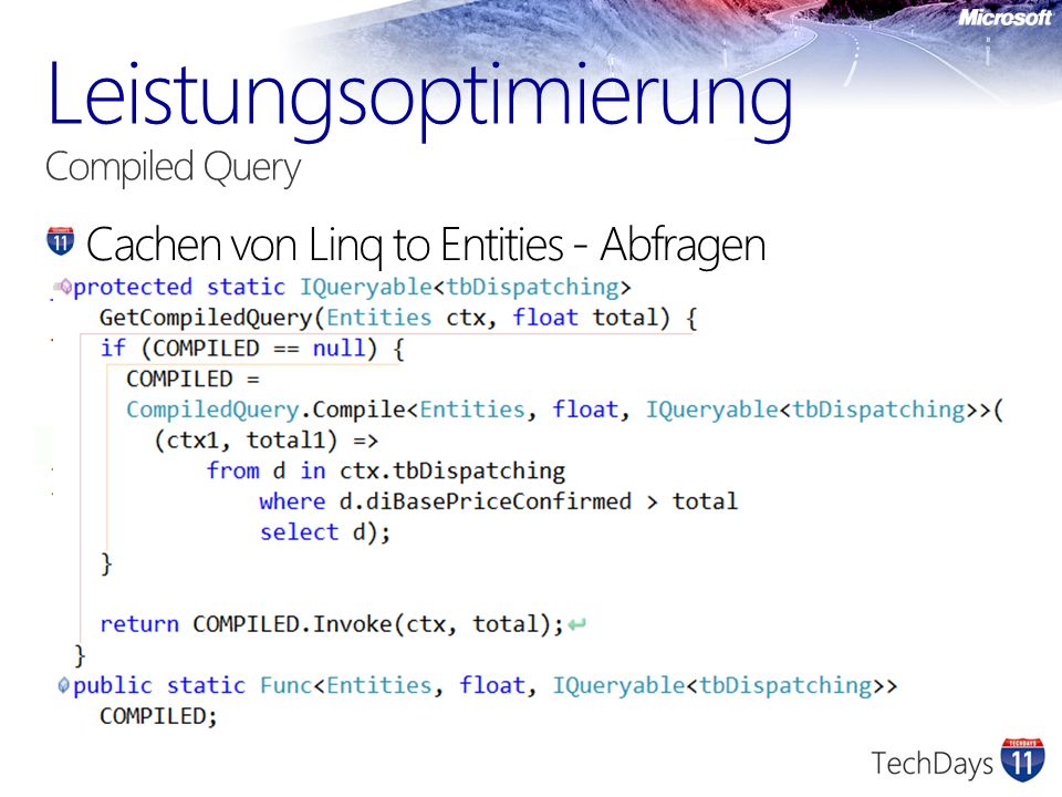 Leistungsoptimierung Compiled Query