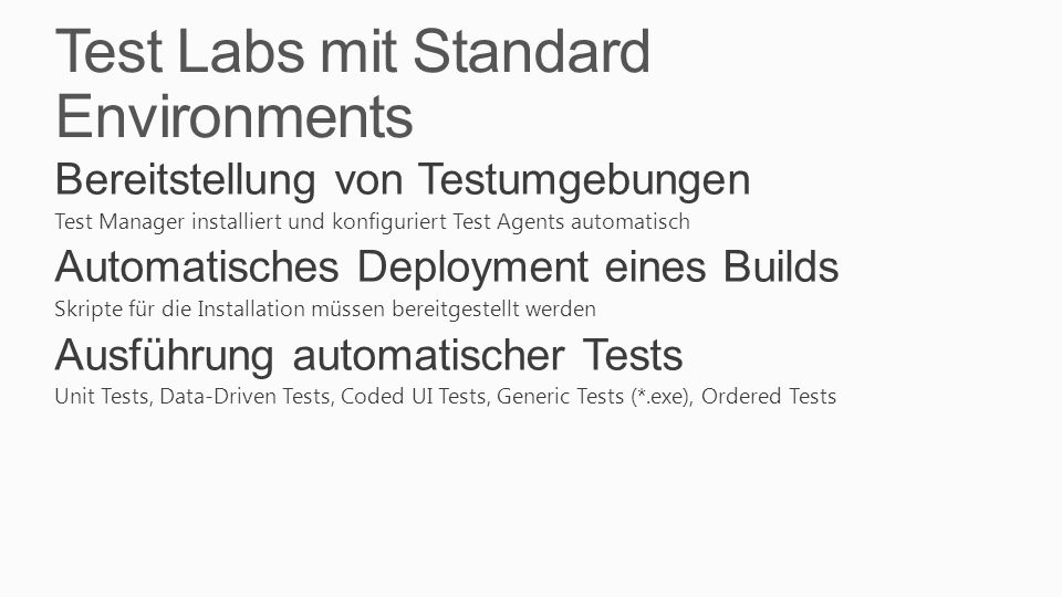 Test Labs mit Standard Environments