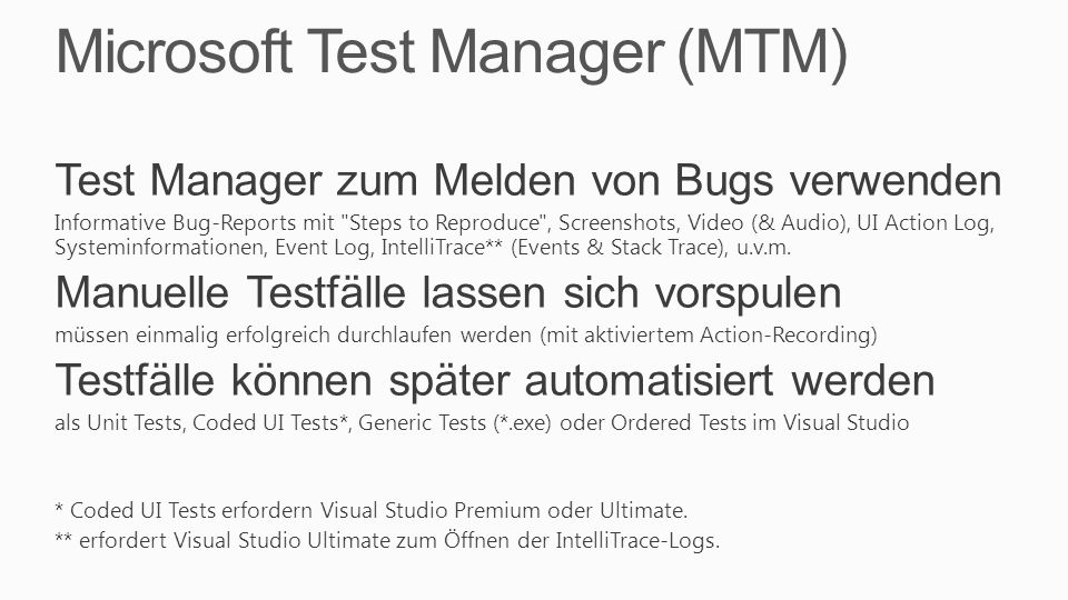 Microsoft Test Manager (MTM)