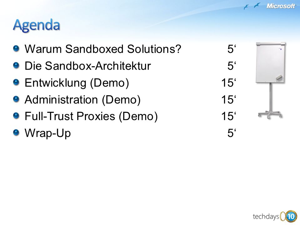 Agenda Warum Sandboxed Solutions 5' Die Sandbox-Architektur 5'