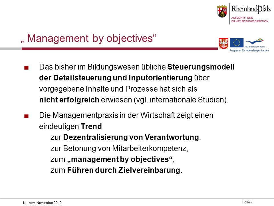 """ Management by objectives"