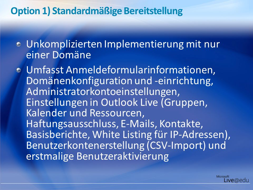 Option 1) Standardmäßige Bereitstellung