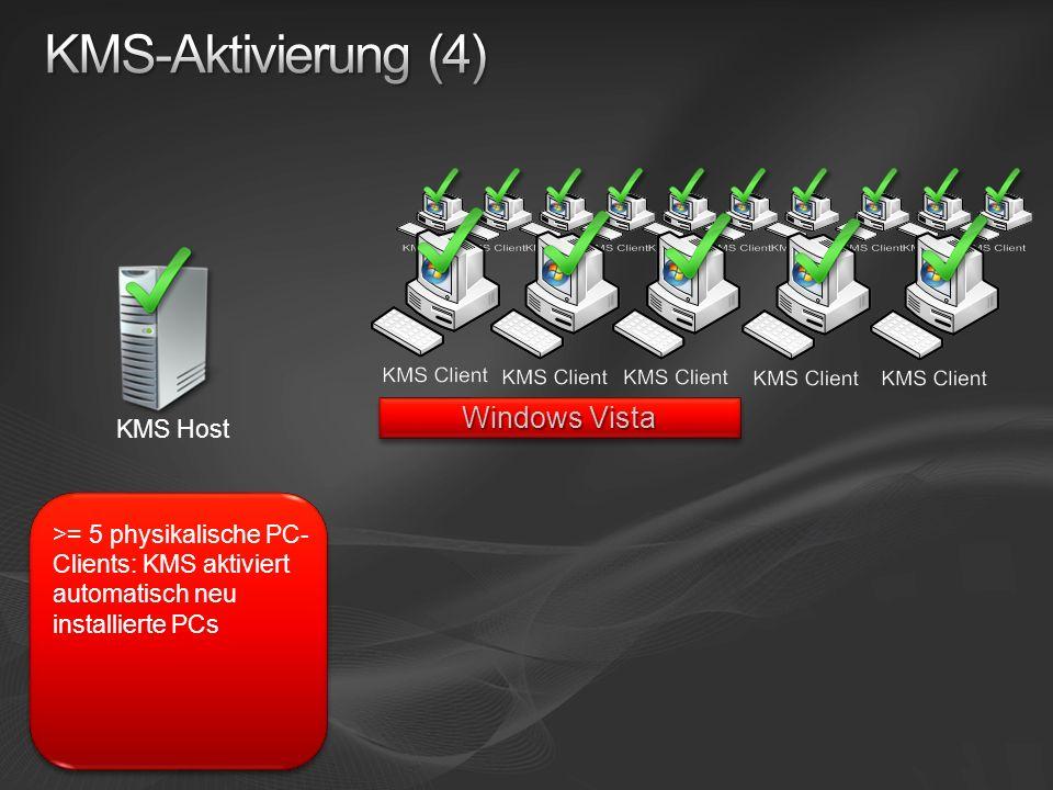 KMS-Aktivierung (4) Windows Vista KMS Host