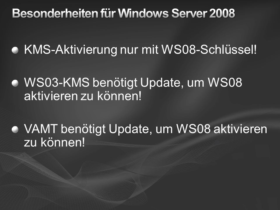 Besonderheiten für Windows Server 2008