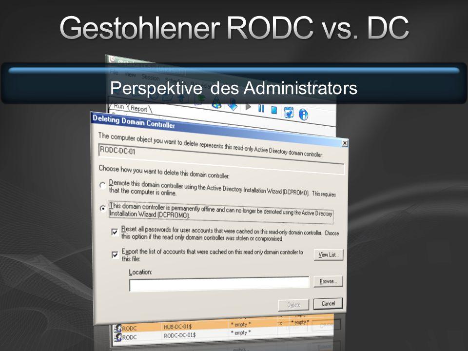 Gestohlener RODC vs. DC Perspektive des Administrators