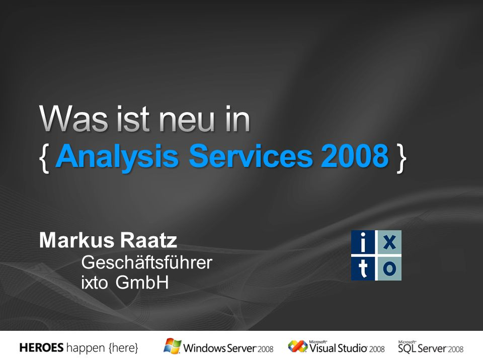 Was ist neu in { Analysis Services 2008 }