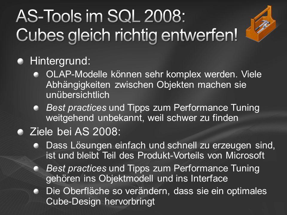 AS-Tools im SQL 2008: Cubes gleich richtig entwerfen!