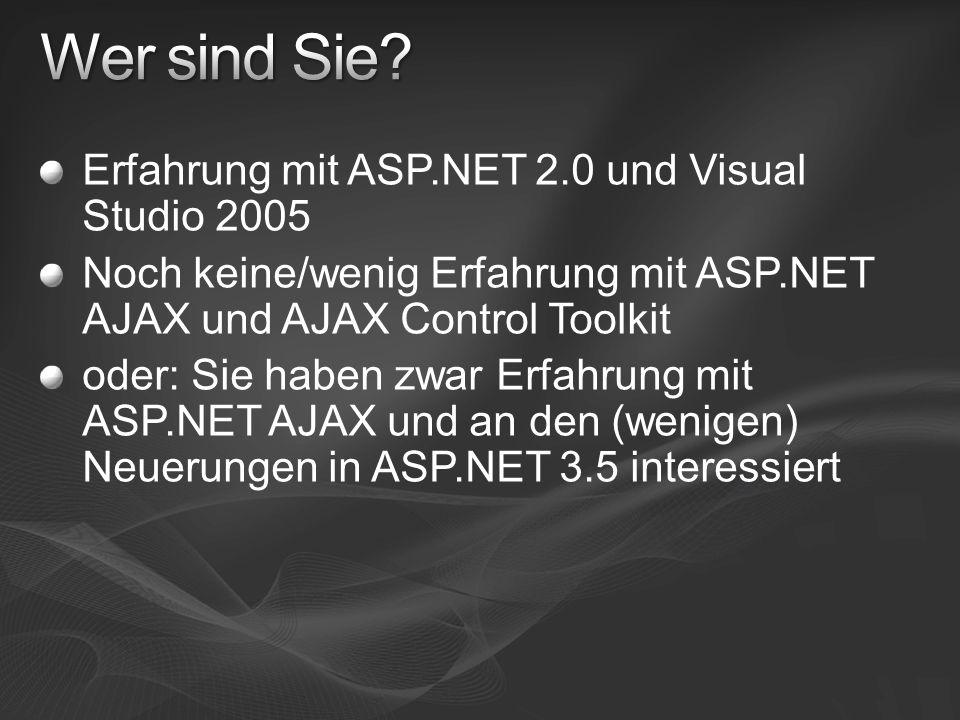 Wer sind Sie Erfahrung mit ASP.NET 2.0 und Visual Studio 2005