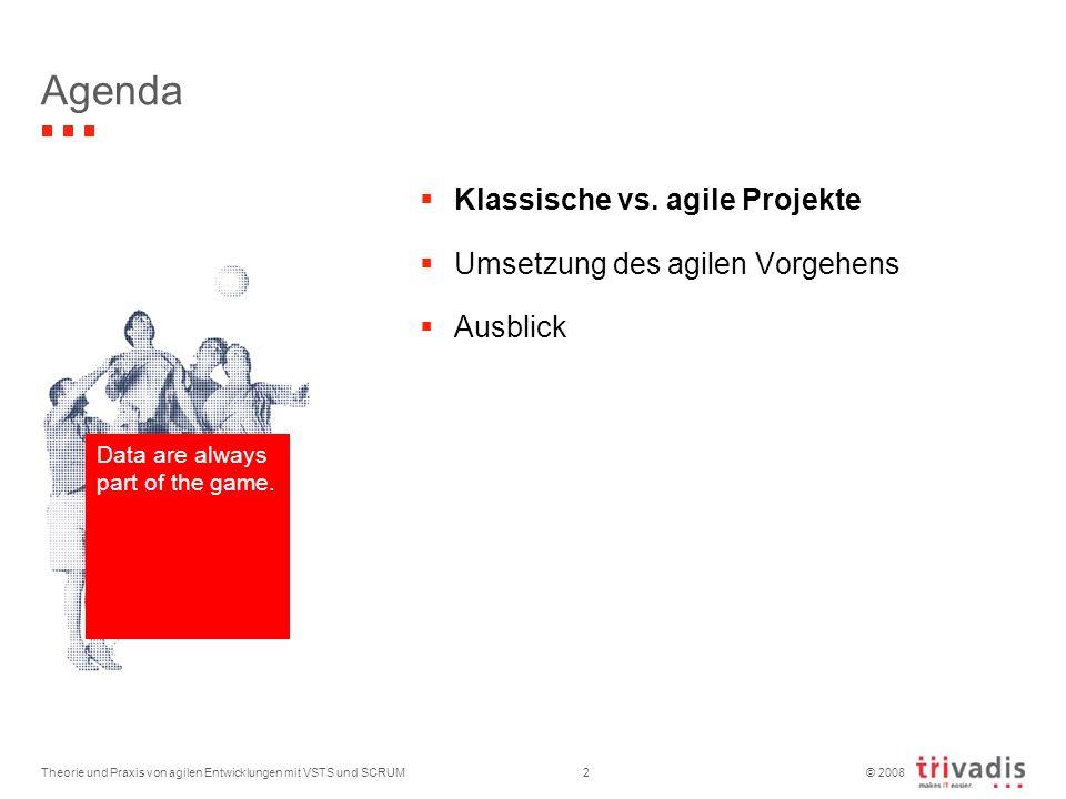 Agenda Klassische vs. agile Projekte Umsetzung des agilen Vorgehens