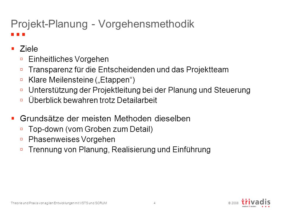Projekt-Planung - Vorgehensmethodik