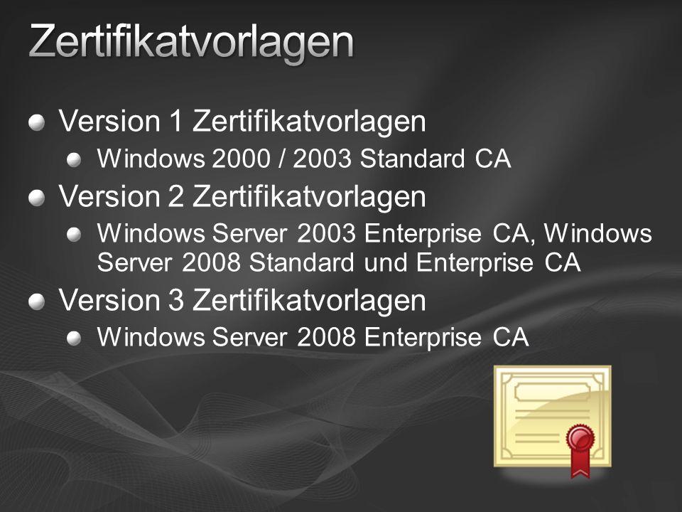 Zertifikatvorlagen Version 1 Zertifikatvorlagen