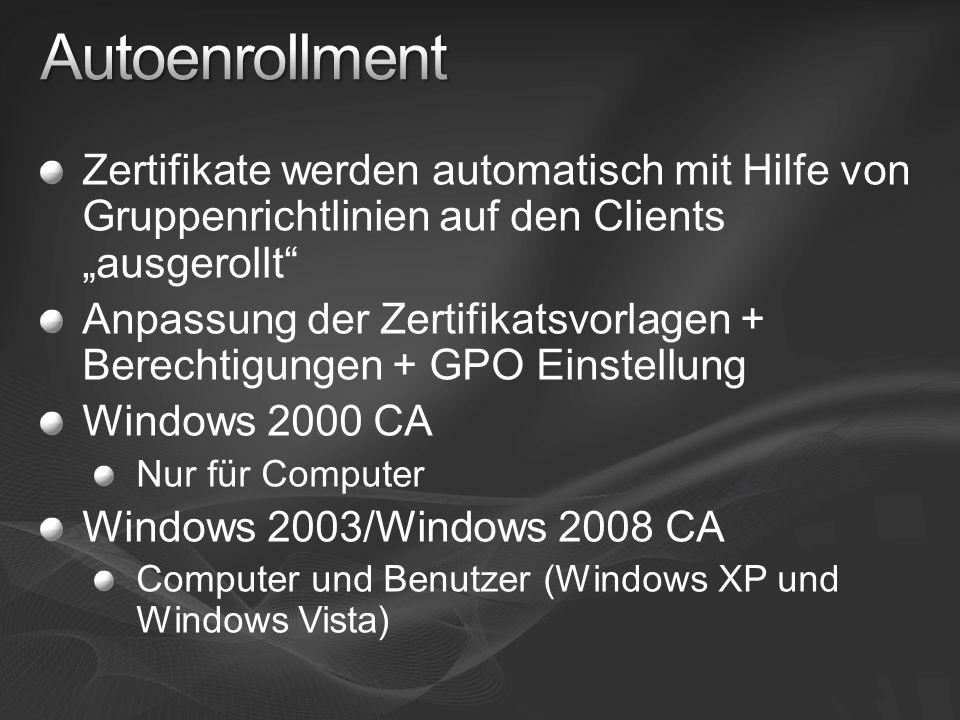"""Autoenrollment Zertifikate werden automatisch mit Hilfe von Gruppenrichtlinien auf den Clients """"ausgerollt"""