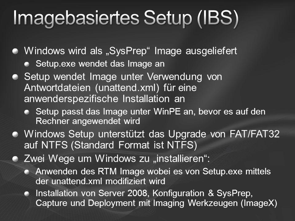 Imagebasiertes Setup (IBS)