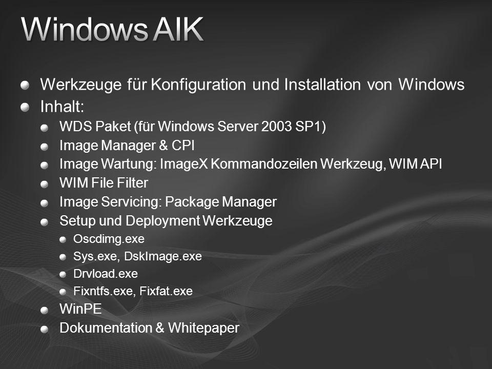 Windows AIK Werkzeuge für Konfiguration und Installation von Windows
