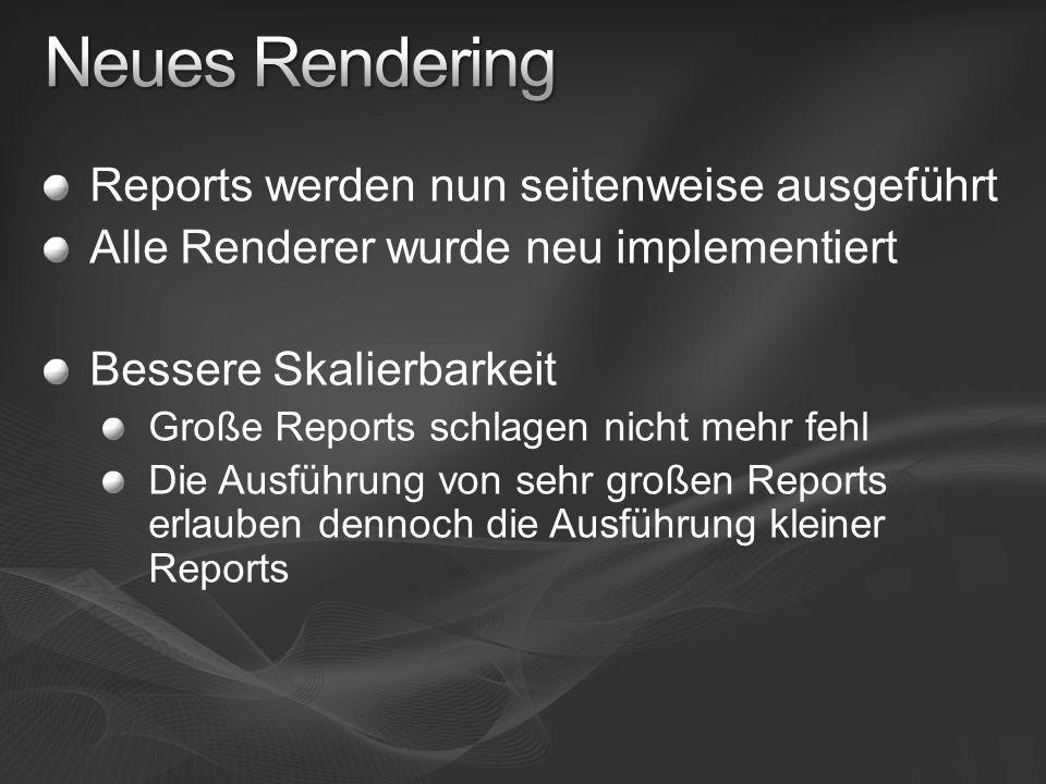 Neues Rendering Reports werden nun seitenweise ausgeführt