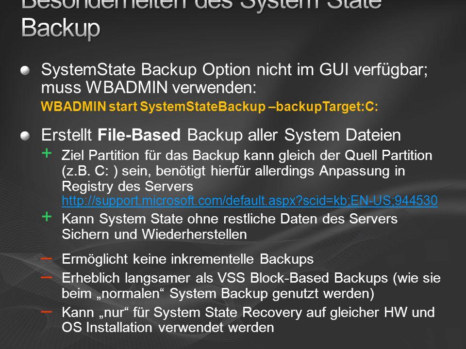 Besonderheiten des System State Backup