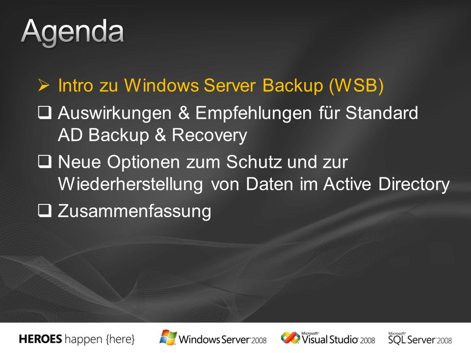 Agenda Intro zu Windows Server Backup (WSB)