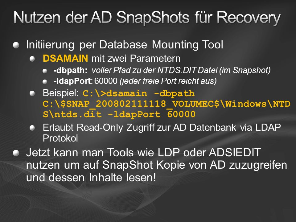 Nutzen der AD SnapShots für Recovery