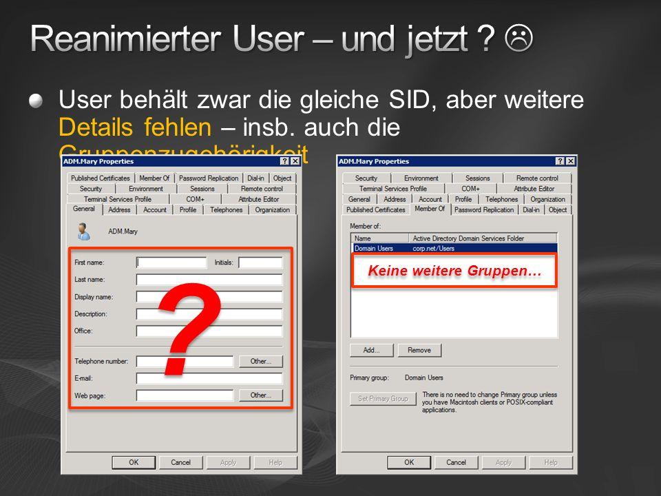 Reanimierter User – und jetzt 