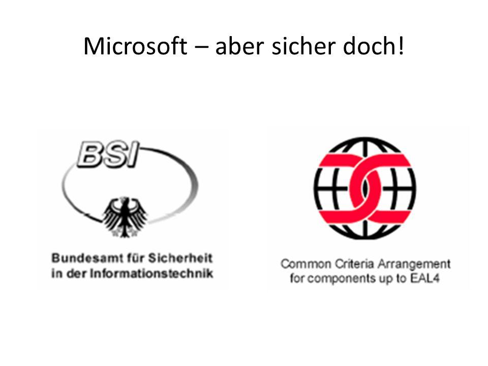 Microsoft – aber sicher doch!