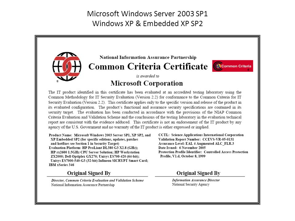Microsoft Windows Server 2003 SP1 Windows XP & Embedded XP SP2