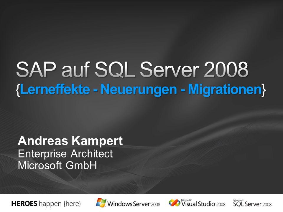 SAP auf SQL Server 2008 {Lerneffekte - Neuerungen - Migrationen}