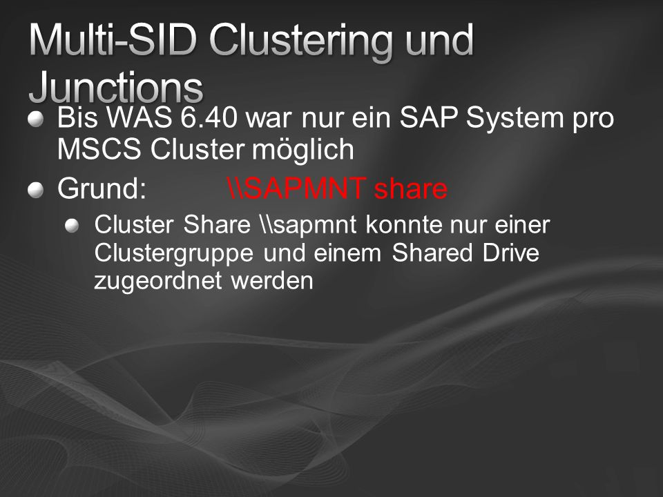 Multi-SID Clustering und Junctions