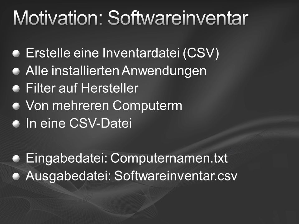 Motivation: Softwareinventar