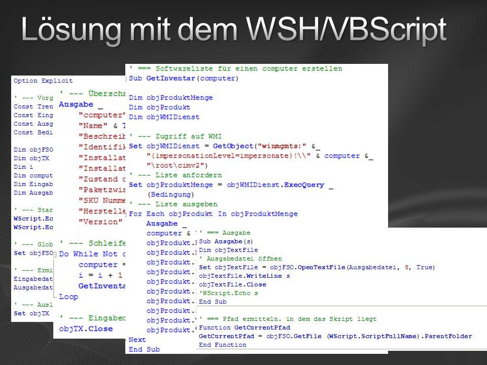 Lösung mit dem WSH/VBScript