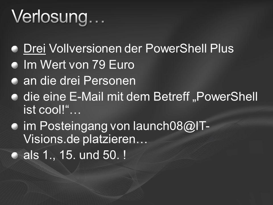 Verlosung… Drei Vollversionen der PowerShell Plus Im Wert von 79 Euro