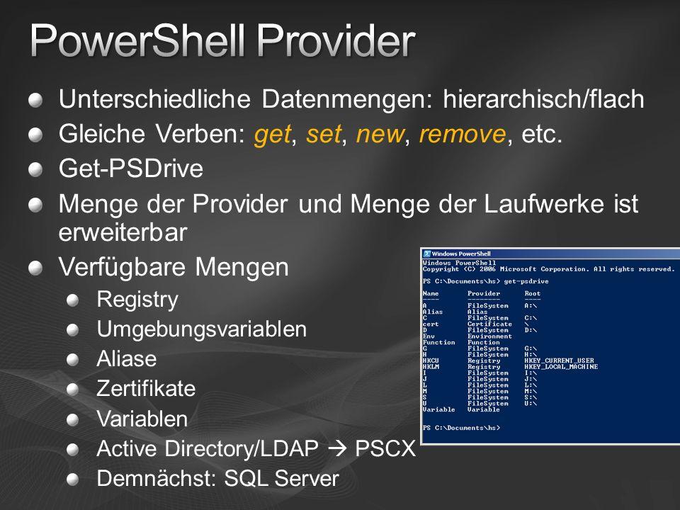 PowerShell Provider Unterschiedliche Datenmengen: hierarchisch/flach