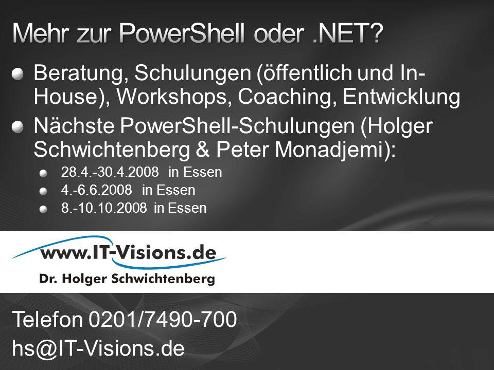 Mehr zur PowerShell oder .NET